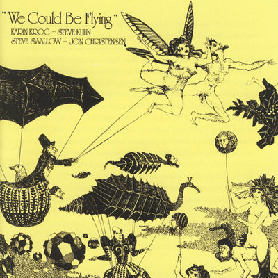 We Could Be Flying / Karin Krog