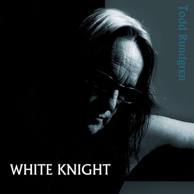 White knight / Todd Rundgren